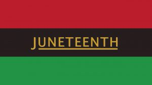 Juneteenth Made a State Holiday by Lawmakers Passed who the Legislation